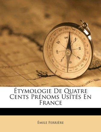 Emile Ferrière - Étymologie de quatre cents prénoms usités en France.jpg