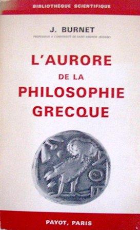 John Burnet - L'aurore de la philosophie grecque.jpg
