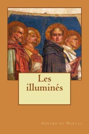 EBOOK Les Illuminés PAR Gérard de Nerval .jpg