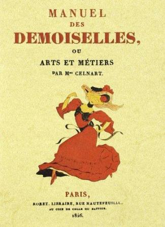 Manuel des demoiselles De E. Bayle-Mouillard.jpg