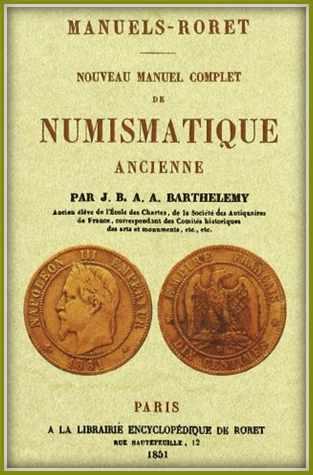 Nouveau manuel complet de numismatique ancienne - A. de Barthélémy.jpg