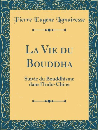 Eugène Lamairesse - La vie du Bouddha.jpg