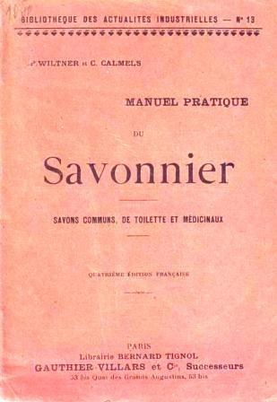 Wiltner & Calmels - Manuel pratique du savonnier.jpg