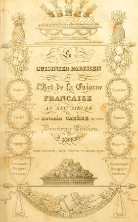 Antonin Carême - Le cuisinier parisien .jpg