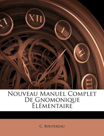 Ch Boutereau - Nouveau manuel complet de gnomonique élémentaire.jpg