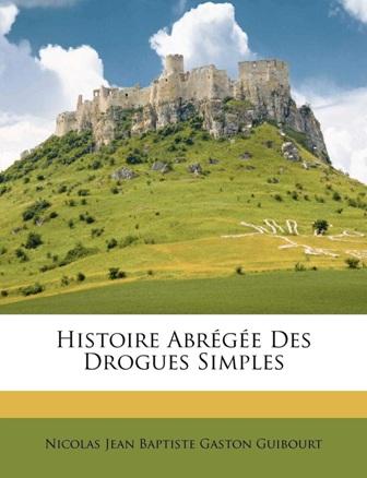 N. Guibourt - Histoire abrégée des drogues simples élémentaire.jpg