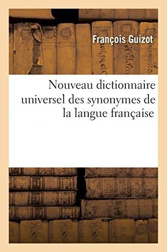 F. Guizot – Nouveau dictionnaire universel des synonymes de la langue française.jpg
