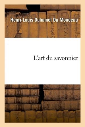 Duhamel du Monceau - L'art du savonnier.jpg