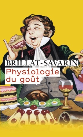 Brillat-Savarin - Physiologie du goût.jpg