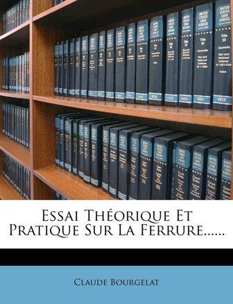 Claude Bourgelat - Essai théorique et pratique sur la ferrure.jpg