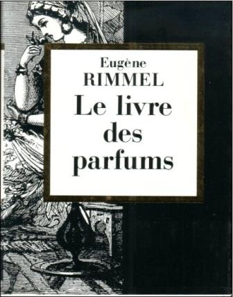 Le-livre-des-Parfums-de-Eugene-Rimmel-Ed-Les-editions-1900-1990.jpg