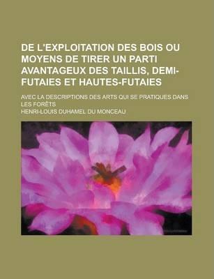EBOOK H. L. D. du Monceau - De L'Exploitation Des Bois .jpg