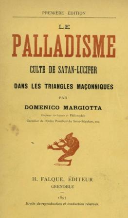 Domenico Margiotta - Le Palladisme   Culte de Satan-Lucifer dans les triangles maçonniques.jpg