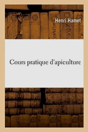 EBOOK Henri Hamet - Cours pratique d'apiculture_1859.jpg