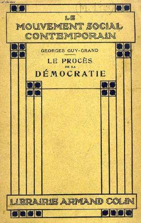 Georges Guy-Grand - Le procès de la démocratie.jpg