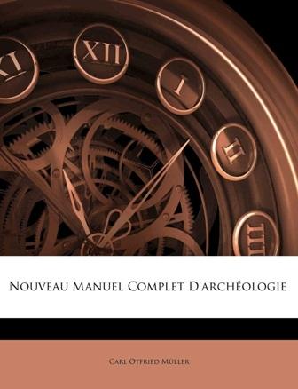P. Nicard - Nouveau manuel complet d'archéologie .jpg