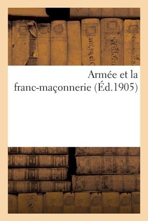 Paul Copin Albancelli - L' Armée Et La Franc Maçonnerie.jpg