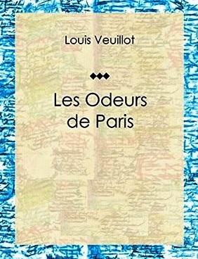 Louis Veuillot  - Les odeurs de Paris (2).jpg