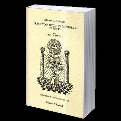 biblio-antimanconnique_le-drame-maconnique_le-pouvoir-occulte-contre-la-france_paul-copin-albancelli.png