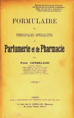 René Cerbelaud - Formulaire des principales spécialités de parfumerie et de pharmacie 1906_005.jpg