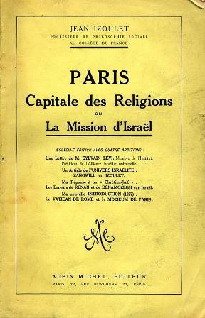 Izoulet Jean - Paris Capitale Des Religions Ou La Mission D Israel_001.jpg