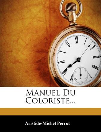 Aristide-Michel Perrot - Manuel du coloriste.jpg