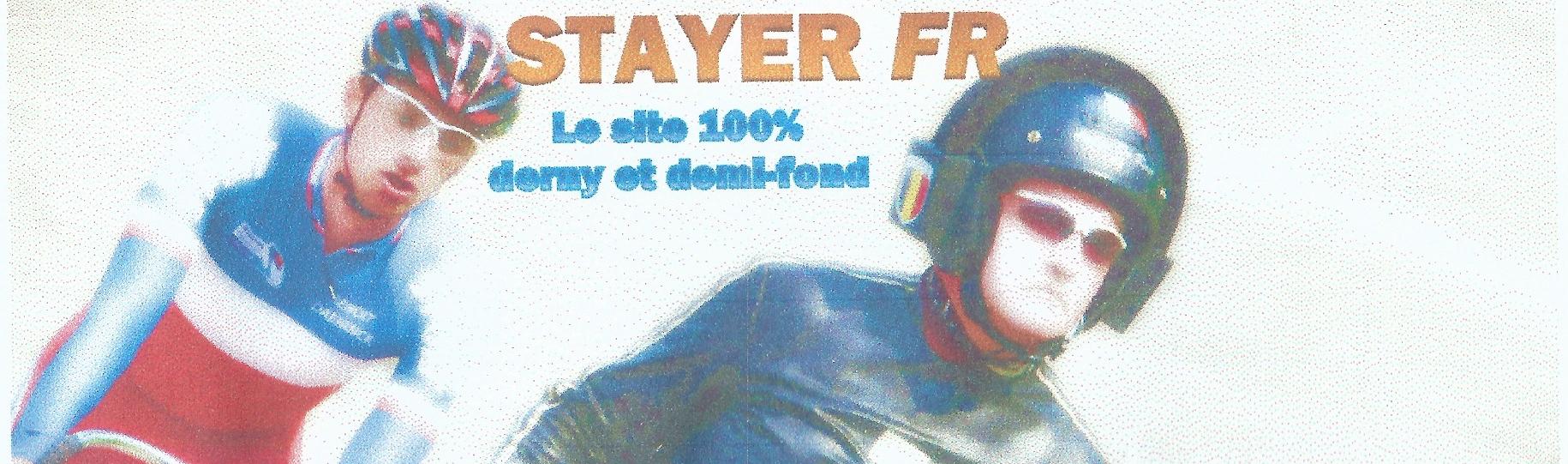 STAYER -FR :  Le blog 100 % demi-fond et  derny