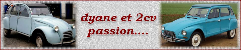 dyane et 2cv passion....