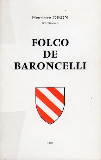 FOLCO DE BARONCELLI par Henriette Dibon 325 px.jpg
