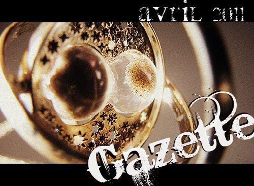 Première édition de la Gazette 2011