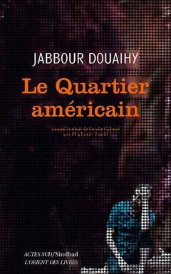 Jabbour-Douaihy-Le-quartier-americain-240x384.jpg