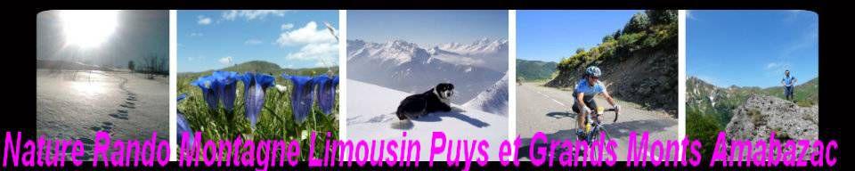 Nature Rando Montagne Limousin : Puys et Grands Monts Ambazac