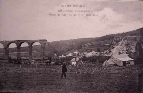 80 - Amiens - Viaduc de Poix détruit le 31 août 1914