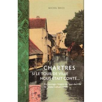 Chartres-si-le-tour-de-ville-nous-etait-conte.jpg