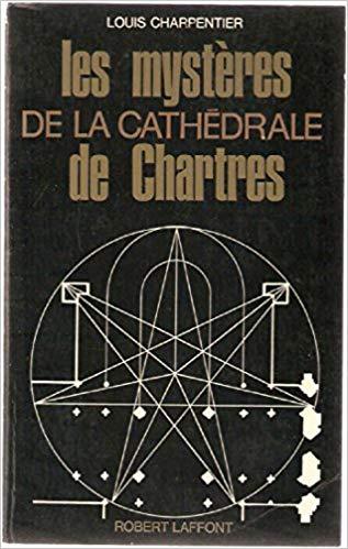 les mystères de la cathédrale de Chartres.jpg