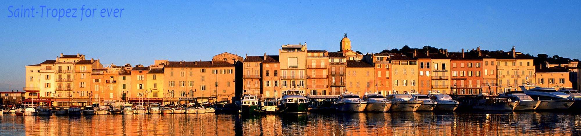 Saint-Tropez ... For Ever