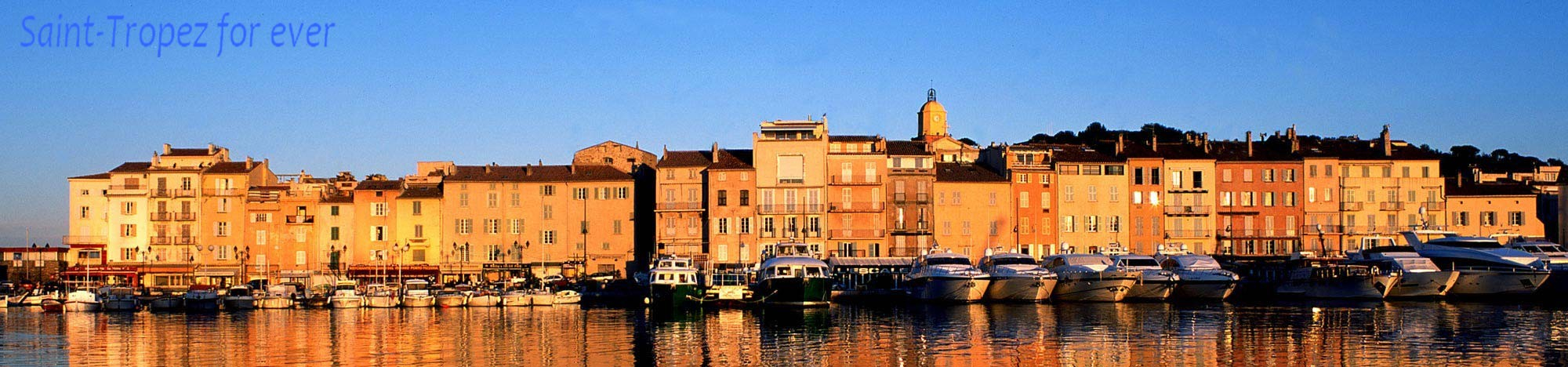 Saint-Tropez ... For Ever