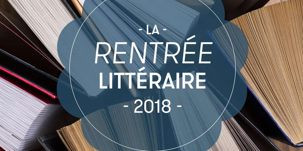 rentree-litteraire-2018.jpg