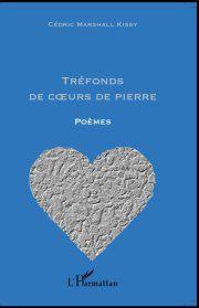 Trefonds De Coeur De Pierre De Cedric Marshall Kissy Pour