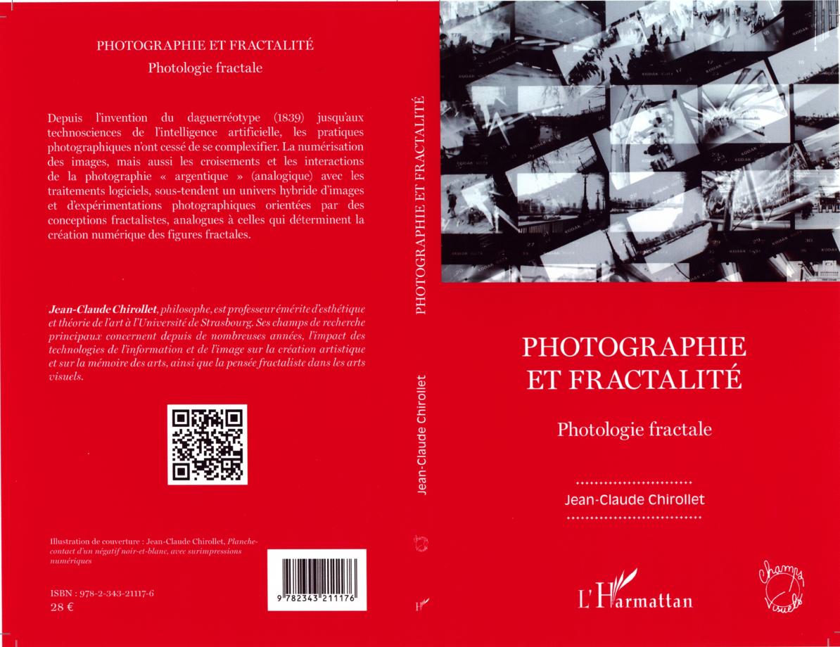 Photographie et Fractalité_ Couverture_J.-C. Chirollet L'Harmattan Paris 2020.jpg