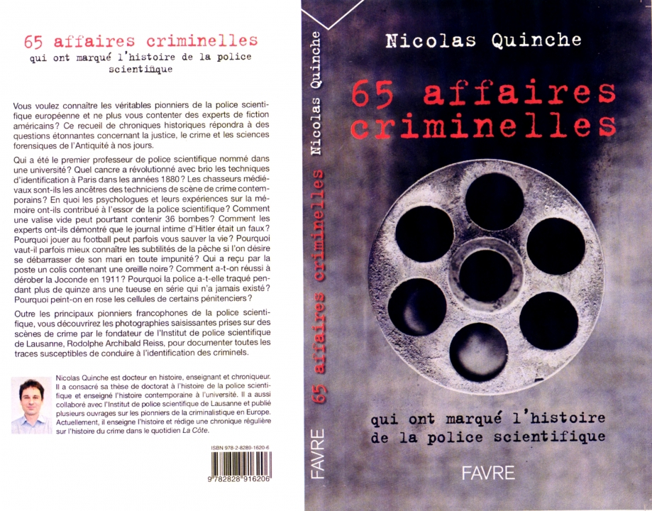 couverture 65 affaires criminelles Nicolas Quinche Editions Favre mai 2017.jpg