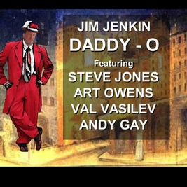 Jim Jenkin & Friends Daddy O.jpg