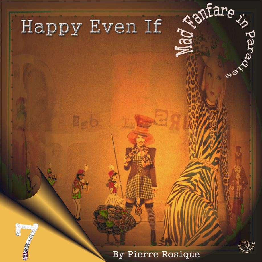 7-Happy Even If - Mad Fanfare in Paradise.jpg