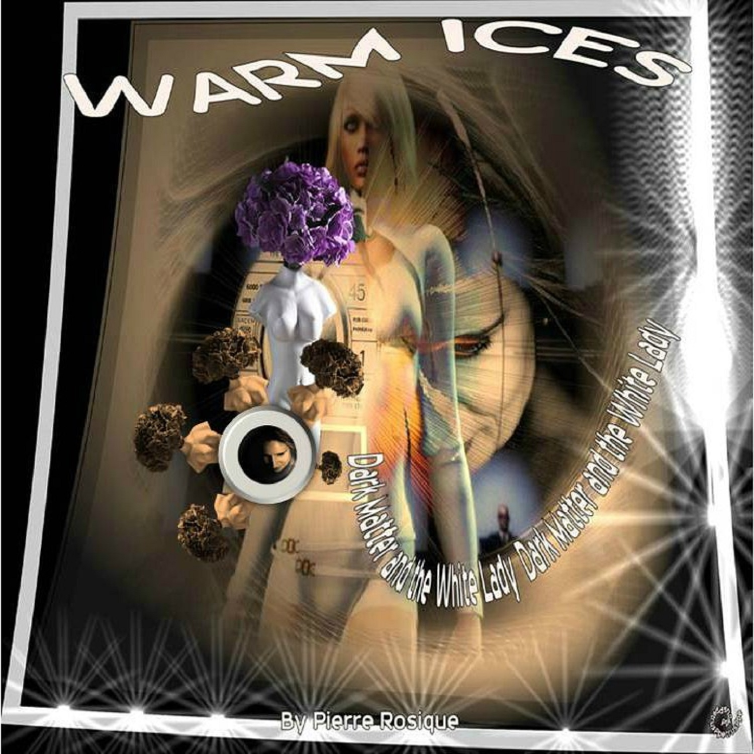 7 - Warm Ices - Black Matter and the White Lady.jpg