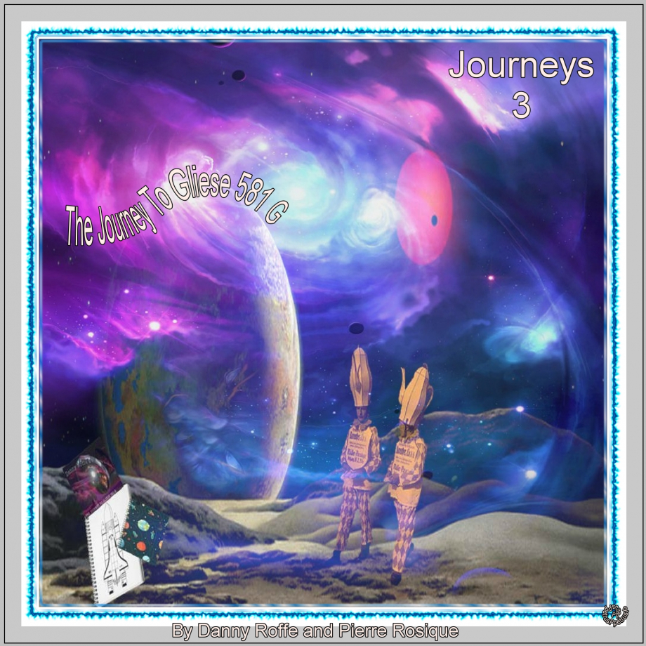 3-Journeys- The Journey To Gliese 581 G.jpg