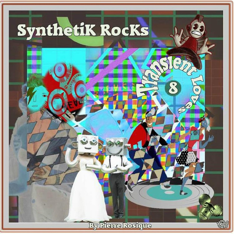8 -SynthetiK Rocks - Transient Loves.jpg