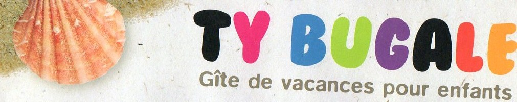 TY BUGALE - Gîte pour enfants