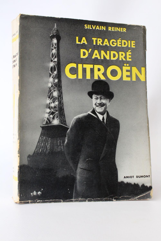 h-3000-reiner_sylvain_la-tragedie-dandre-citroen_1954_edition-originale_2_53559.jpg