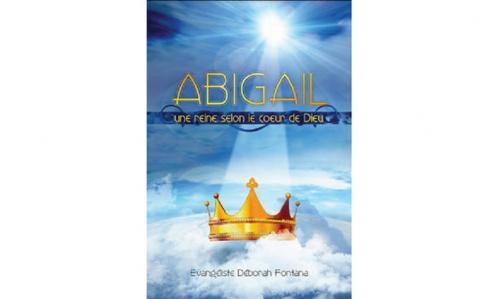 Abigail-une-reine-selon-le-coeur-de-Dieu-430-2-big-1-www-editionsoasis-com.jpg