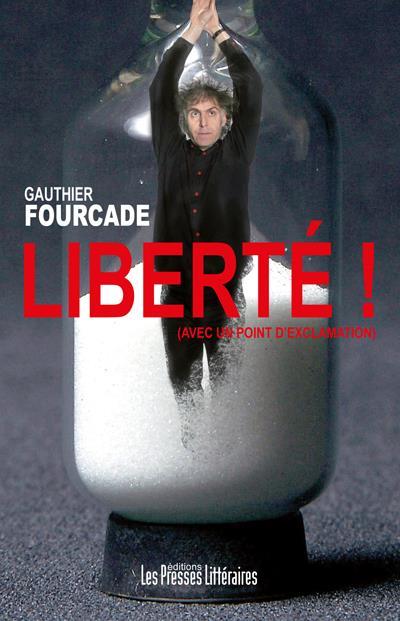 A L'AFFICHE gauthier fourcade Liberte.jpg